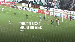 [POLLING] TEHBOTOL SOSRO GOAL OF THE WEEK 21