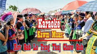 Karaoke-Kawmmuas- Rov lo txog thaj chaw qub