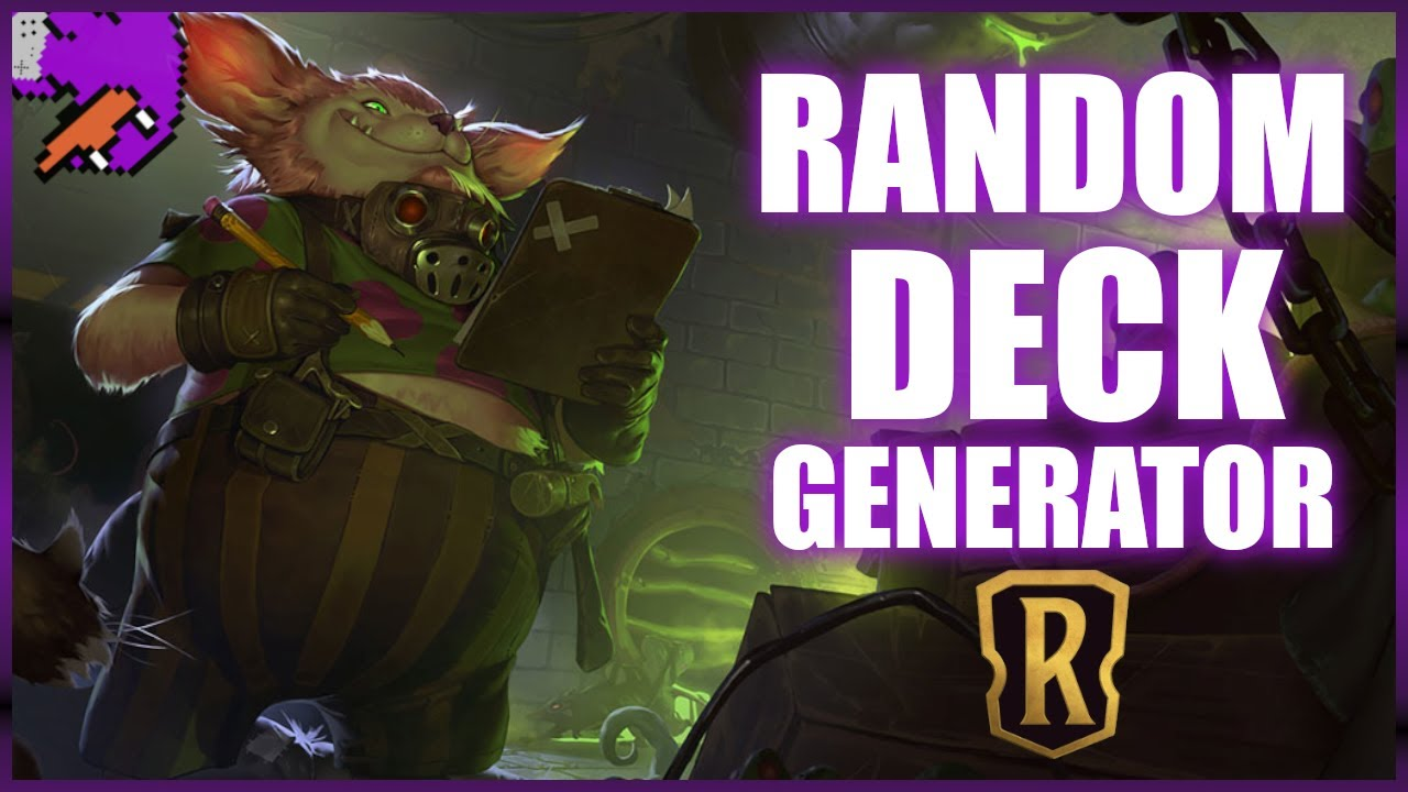 RANDOM DECK GENERATOR | Meme Dream | Legends Of Runeterra ...