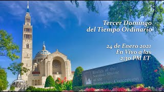 Tercero Domingo Tiempo Ordinario – January 24, 2021