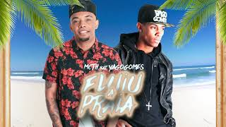 Mc Th FLUIU A PRAIA feat. DJ YAGO GOMES.mp3