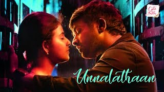 Unnalathaan Song Love Whatsapp Status 2 in 1 - Sindubadh