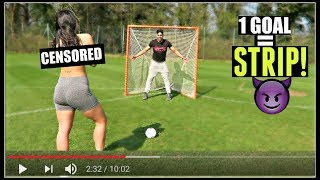 1 GOAL = REMOVE 1 CLOTHING w/ HOT GIRL *football challenge*