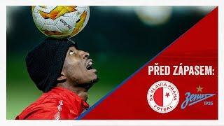PŘED ZÁPASEM | Slavia - Zenit