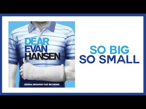 So Big / So Small — Dear Evan Hansen (Lyric Video) [OBC]