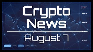 Ledger adds coins, India regulation soon?, Congress HODLs.  Crypto News Aug 7