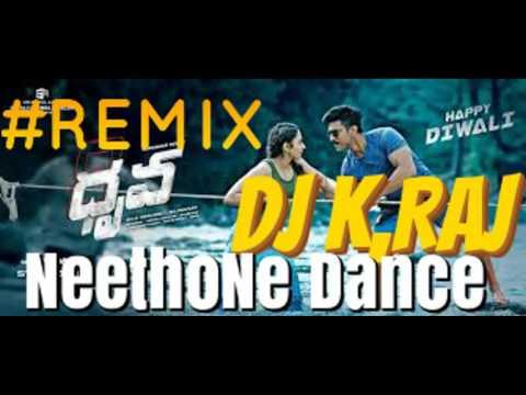 NEETHONY DHRUVA REMIX DJ K RAJ