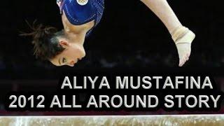 Aliya Mustafina || 2012 AA Story
