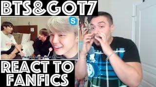 KPOP Idols (BTS and GOT7) React to 18+ Fanfics REACTION