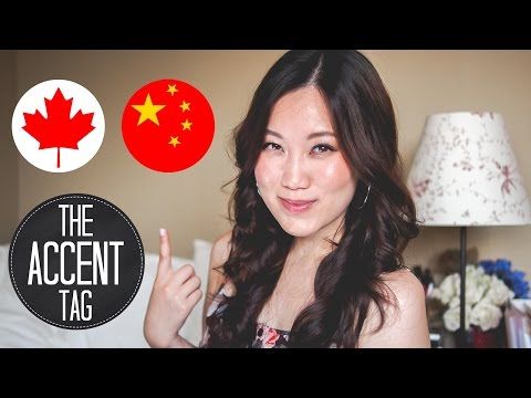 The Accent Tag | Chinese Canadian