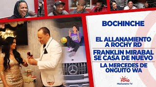 Download lagu El Bochinche - El Allanamiento a Rochy RD - Franklin Mirabal se casa de Nuevo - Onguito en Mercedes