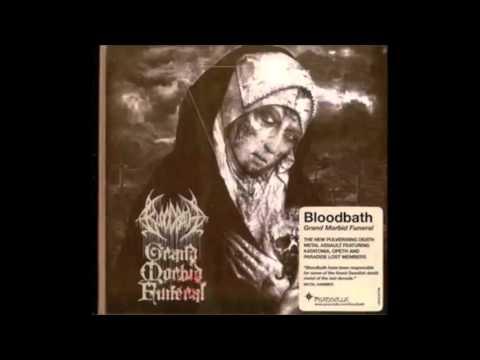 Bloodbath - Grand Morbid Funeral (Full Album) 2014