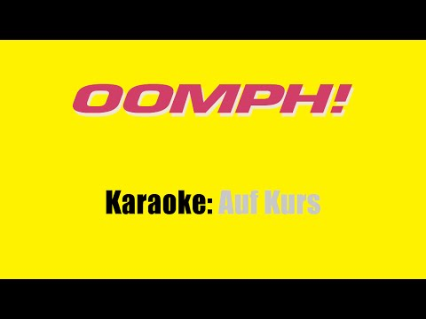 Karaoke: Oomph! / Auf Kurs