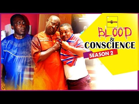 Blood And Conscience [Part 2] - 2015 Latest Nigerian Nollywood Movies