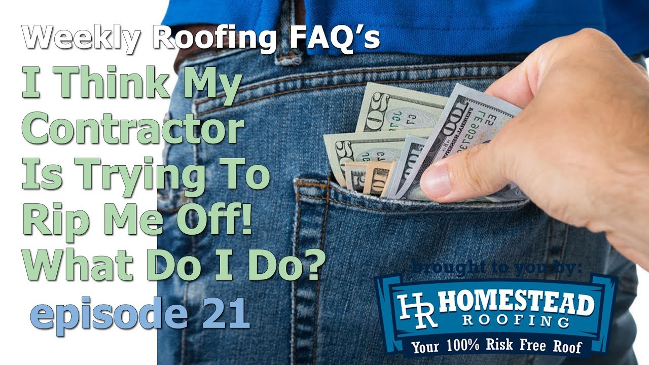 Homestead Roofing - Roof Repair - I Think My Roofer Is