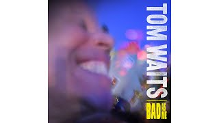 "Tom Waits - ""Get Lost"""