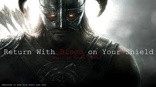 Viking Music - Return With Blood on Your Shield