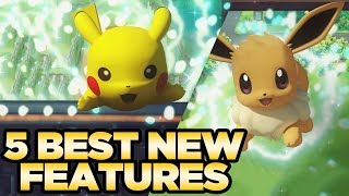 5 Best New Features in Pokemon Let