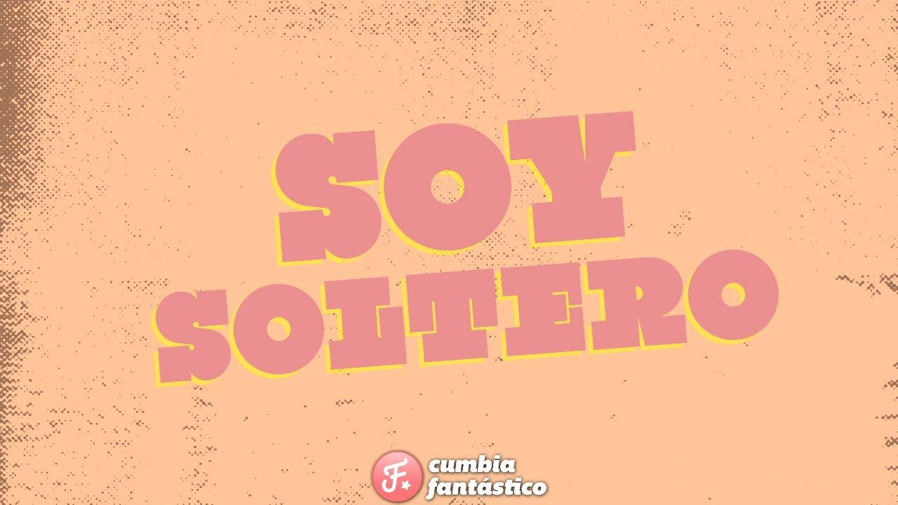 Download El Dipy - Soy soltero │ Video Lyric 2020