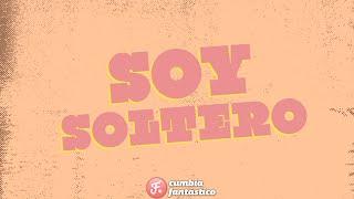 El Dipy - Soy soltero │ Video Lyric 2020