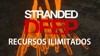 Stranded Deep | Truco: Recursos Infinitos | Mod | Gameplay | Español