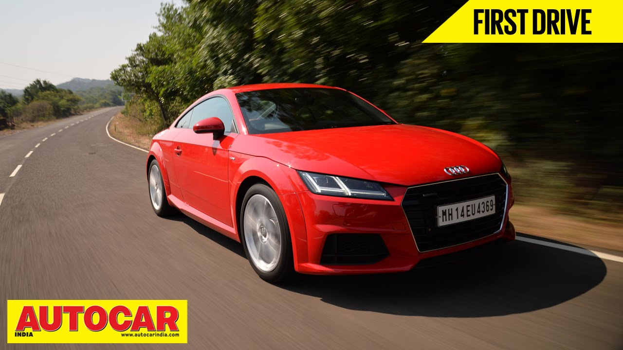 2015 Audi Tt Coupe India Drive Video Review Autocar India Youtube