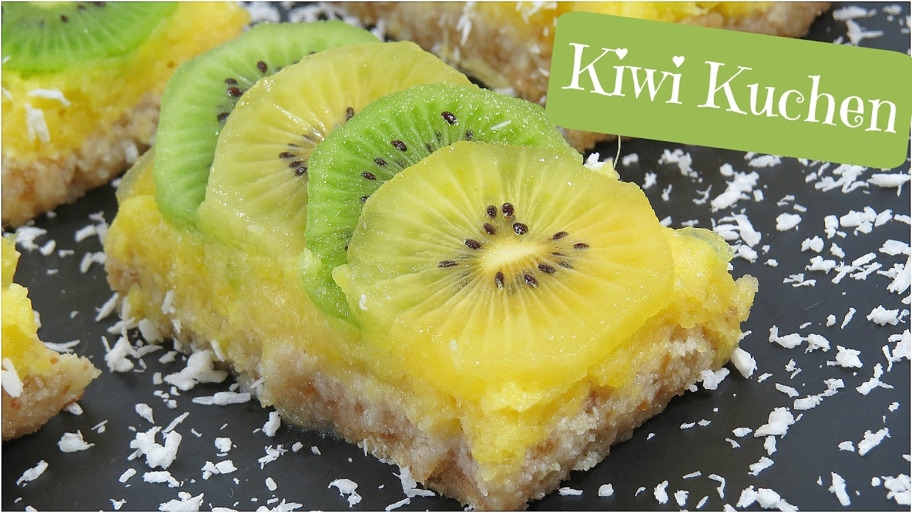 Kiwi Kuchen Youtube