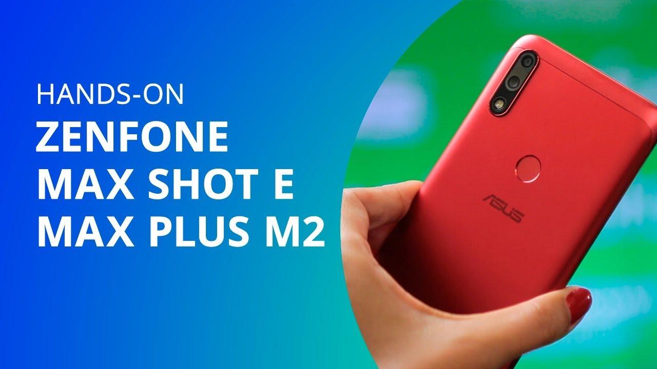 Hands-on   Asus Zenfone Max Shot e Max Plus M2 - Vídeos - Canaltech