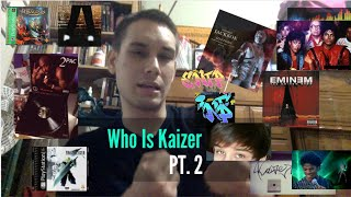 "Who is Kaizer ""Hazard""?.. Pt. 2"