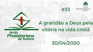 A gratidão a Deus pela vitória na vida cristã - 1Co.15.57,58