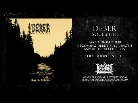 Deber - Soulbind (From their upcoming Full length album - Aspire To Affliction)
