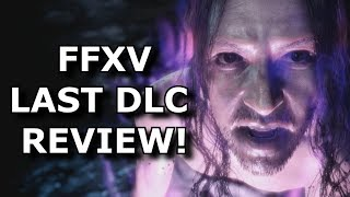 Final Fantasy XV Episode Ardyn Review! A BAD ENDING?! (Ps4/Xbox One)