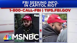 FBI Releases New Photos Of People Involved In Capitol Riot | Ayman Mohyeldin | MSNBC
