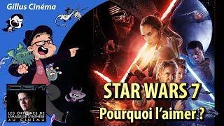 STAR WARS 7 - pourquoi ai-je aimé ?