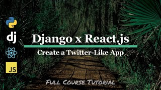 Create a Twitter-like App with Python Django JavaScript and React. Full TUTORIAL