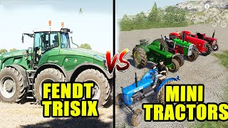 Farming Simulator 19: Fendt Trisix VS Mini Tractors...🤪🚜