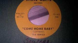 Come Home Baby ~ The Sonics.wmv