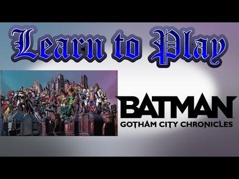 Learn to Play: Batman Gotham City Chronicles | Video | BoardGameGeek