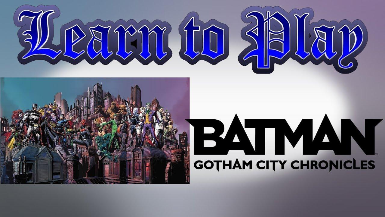 Learn to Play: Batman Gotham City Chronicles