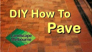 Do It Yourself Diy Paving Pave Pavers Landscape Melbourne