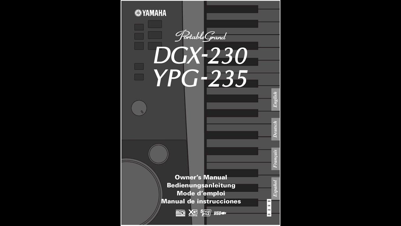 manual de instrucciones teclado yamaha ypg 235 dgx 230 youtube rh youtube com yamaha dgx-230 manual pdf yamaha dgx-230 manual español