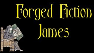 Forged Fiction - James