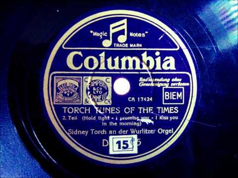 Sidney Torch - Torch Tunes of the Times - Wurlitzer Orgel 1939