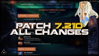 New Dota 2 Patch 7.21d Changes, Buffs, Nerfs and Meta