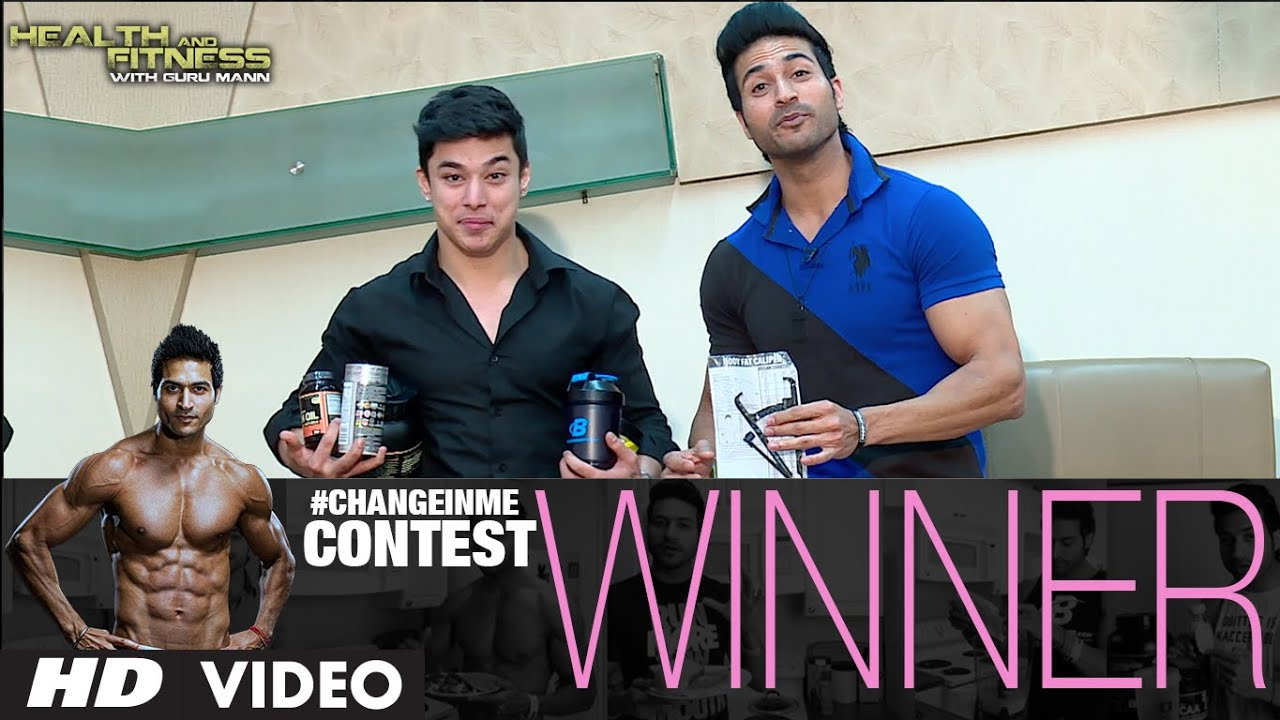 Change In ME Contest Winner  | Guru Mann | Health and Fitness HD