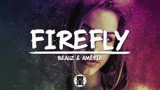 BEAUZ & Ameria - Firefly (Lyrics Video)