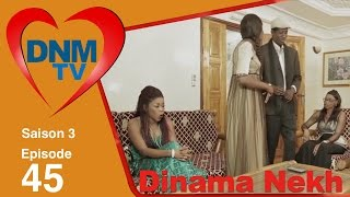 Dinama Nekh - saison 3 - épisode 45