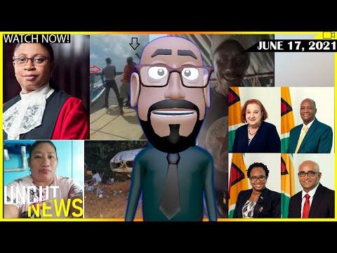 GUYANA UNCUT NEWS    JUNE 17, 2021