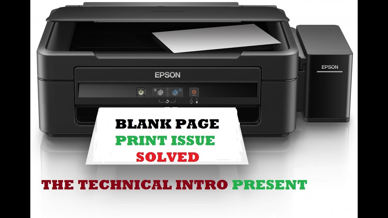 EPSON INK TANK PRINTER BLANK PAGE PRINT ISSUE SOLVED L210/ L220/ L380