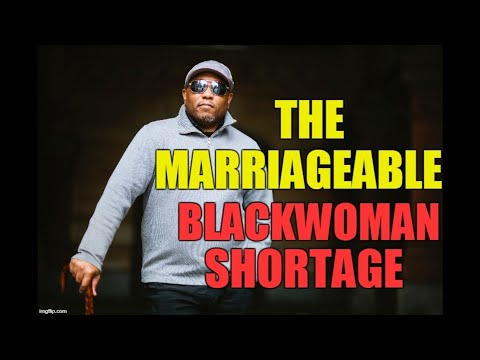 The Marriageable Black Woman Shortage